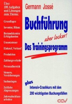 Buchführung - Das Trainingsprogramm - Jossé, Germann