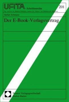 Der E-Book-Verlagsvertrag - Schmaus, Stefan