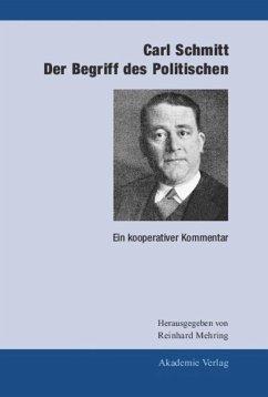 Der Begriff des Politischen - Schmitt, Carl