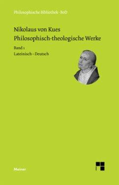 Philosophisch-theologische Werke in 4 Bänden. - Nikolaus von Kues