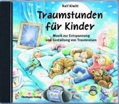 Traumstunden für Kinder, 1 Audio-CD - Kiwit, Ralf