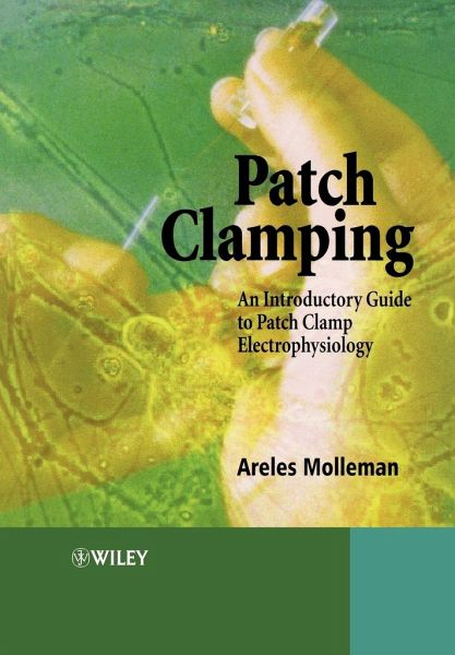 TO CLAMP PDF PATCH CLAMPING GUIDE PATCH INTRODUCTORY ELECTROPHYSIOLOGY AN