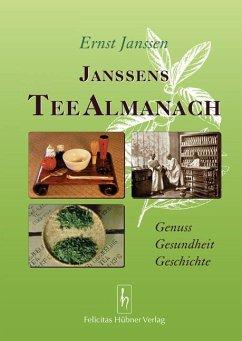 Janssens Tee Almanach - Janssen, Ernst