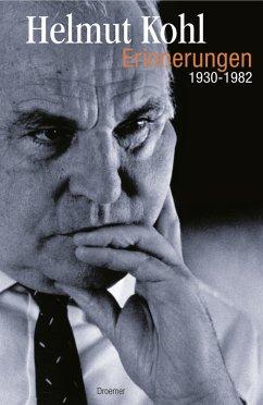 Erinnerungen. 1930-1982 - Kohl, Helmut