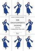 Die emanzipierte Nonne
