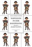 Napoleon in der Badewanne