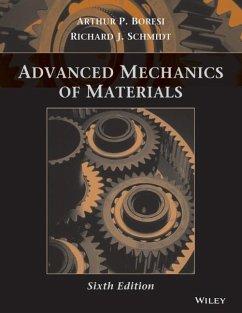 Advanced Mechanics of Materials - Boresi, Arthur P.; Schmidt, Richard J.