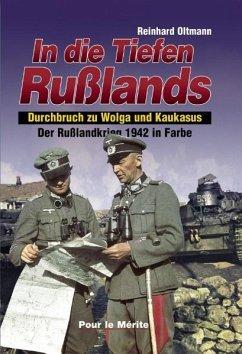 In die Tiefen Rußlands - Oltmann, Reinhard