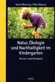 Natur, Ökologie und Nachhaltigkeit im Kindergarten