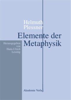 Elemente der Metaphysik - Plessner, Helmuth