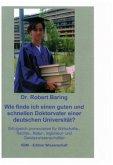 Wie finde ich einen guten und schnellen Doktorvater an einer deutschen Universität?