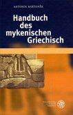 Handbuch des mykenischen Griechisch