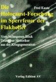 Die Holocaust-Forschung im Sperrfeuer der Flakhelfer