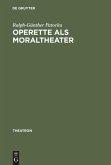 Operette als Moraltheater