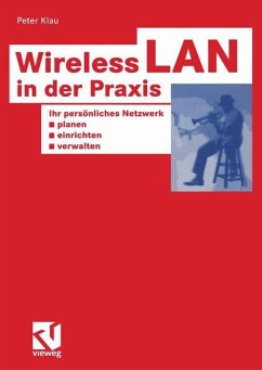 Wireless LAN in der Praxis - Klau, Peter
