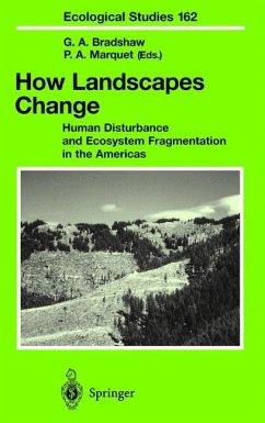 How Landscapes Change - Bradshaw, Gay A. / Marquet, Pablo A. (eds.)