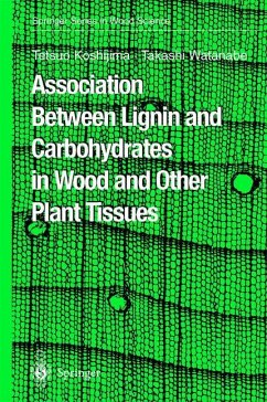 Association Between Lignin and Carbohydrates in Wood and Other Plant Tissues - Koshijima, Tetsuo;Watanabe, Takashi