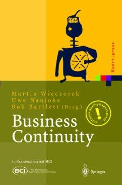 Business Continuity - Wieczorek, Martin / Naujoks, Uwe / Bartlett, Bob (Hgg.)