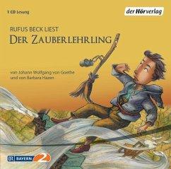 Der Zauberlehrling, 1 Audio-CD - Goethe, Johann W. von; Hazen, Barbara
