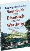 Sagenbuch von Eisenach und der Wartburg