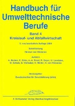 Handbuch für Umwelttechnische Berufe 4 - Becker, Andreas; Ernst, Adolf A.; Scholz, Marko