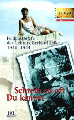 Briefe in die Heimat - Udke, Gerhard