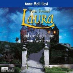 Laura und das Geheimnis von Aventerra / Aventerra Bd.1 (4 Audio-CDs) - Freund, Peter