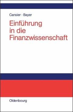 Einführung in die Finanzwirtschaft - Cansier, Dieter; Bayer, Stefan