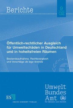 Öffentlich-rechtlicher Ausgleich für Umweltschäden in Deutschland und in den hoheitsfreien Räumen
