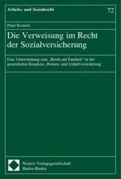 Die Verweisung im Recht der Sozialversicherung - Kostorz, Peter
