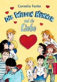 Die wilden Hühner und die Liebe Bd.5 - Funke, Cornelia