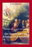 Die Geschichte der Johanniter und Malteser / Die Hospitaliter im Königreich Jerusalem