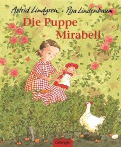 Die Puppe Mirabell - Lindgren, Astrid; Lindenbaum, Pija