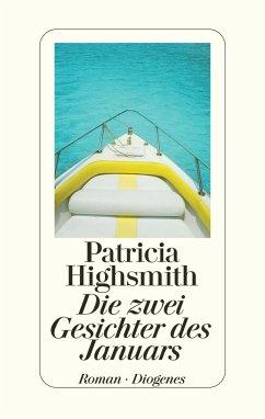 Die zwei Gesichter des Januars - Highsmith, Patricia
