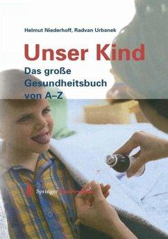 Unser Kind - Niederhoff, Helmut; Urbanek, Radvan