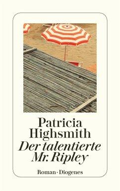 Der talentierte Mr. Ripley - Highsmith, Patricia