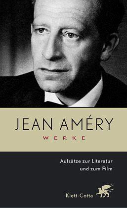 Werke 5. Aufsätze zur Literatur und zum Film - Amery, Jean
