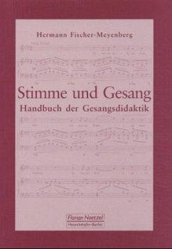 Stimme und Gesang - Fischer-Meyenberg, Hermann