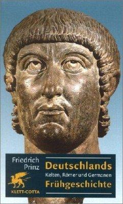 Deutschlands Frühgeschichte - Prinz, Friedrich
