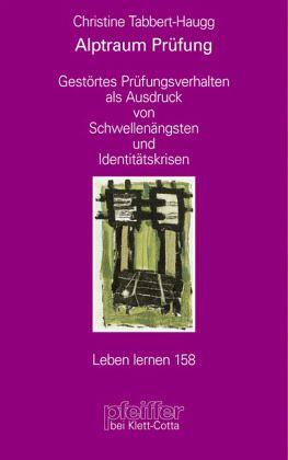 Alptraum Prüfung - Tabbert-Haugg, Christine