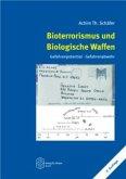 Bioterrorismus und biologische Waffen