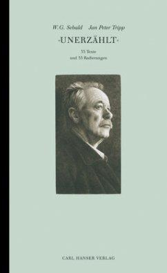 'Unerzählt' - Sebald, W. G.; Tripp, Jan P.