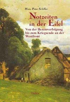Notzeiten in der Eifel