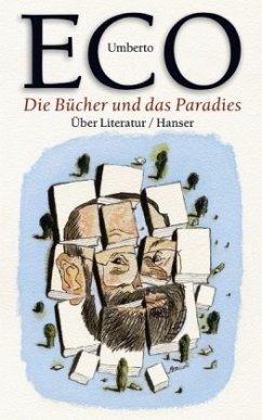 Die Bücher und das Paradies - Eco, Umberto