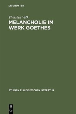 Melancholie im Werk Goethes