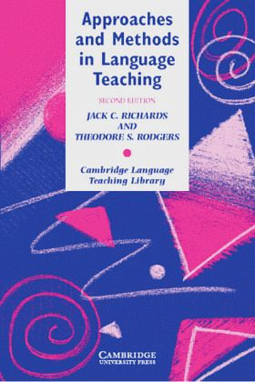 Jack c richards theodore s rodgers approaches methods language teaching
