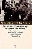 Deutscher Osten 1939 - 1945