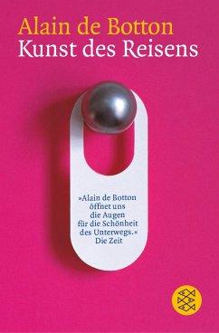Kunst des Reisens - Botton, Alain de