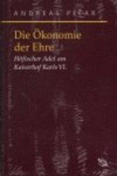 Die Ökonomie der Ehre - Pecar, Andreas
