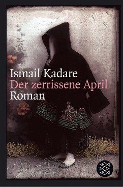 Der zerrissene April - Kadare, Ismail